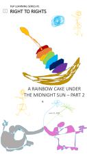 6. A Rainbow Cake Under the Midnight Sun